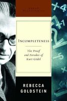 Incompleteness: The Proof and Paradox of Kurt Godel (Great Discoveries)